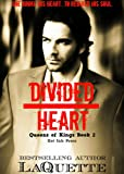 Divided Heart (Queens of Kings Book 2)