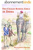 Two Chalet School Girls in India (English Edition)