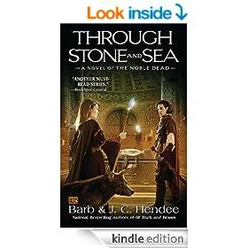 Through Stone and Sea: A Novel of the Nobel Dead (Noble Dead)