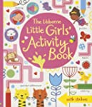 The Usborne Little Girls' Activity Book