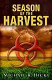 Season Of The Harvest (Harvest Trilogy, Book 1)