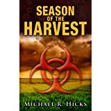 Season Of The Harvest (Harvest Trilogy, Book 1) ~ Michael R. Hicks