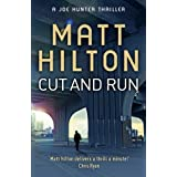 Cut and Run: The Fourth Joe Hunter Thriller (Joe Hunter Thriller 4)by Matt Hilton
