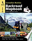 Canadian Rockies Backroad Mapbook: Outdoor Recreation Guide ,by Ernst, Trent ( 2006 ) SpiralBound