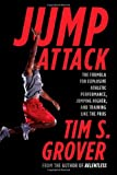 img - for Jump Attack: The Formula for Explosive Athletic Performance, Jumping Higher, and Training Like the Pros book / textbook / text book