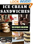 Ice Cream Sandwiches - The Ultimate R...
