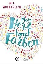 MEIN HERZ TANZT FARBEN (GERMAN EDITION)