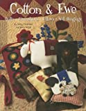Betsy Chutchian Cotton & Ewe: Quilts, Pincushions, Pillows, Wall Hangings (Design Originals)