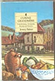img - for Cuisine Grandmere: From Brittany, Normandy, Picardy and Flanders book / textbook / text book