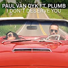 I Don't Deserve You (Lucky Charmes & Tony Verdult Remix - Instrumental) [feat. Plumb]