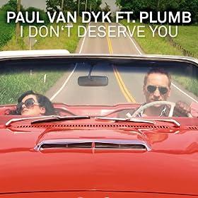 I Don't Deserve You (WAWA Radio Edit Instrumental) [feat. Plumb]