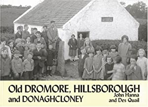Old Dromore, Hillsborough and Donaghcloney from Stenlake Publishing