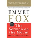 The Sermon on the Mount: The Key to Success in Life ~ Emmet Fox