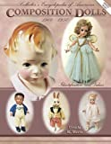 img - for Collector's Encyclopedia of American Composition Dolls 1900-1950: Identification and Values book / textbook / text book