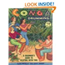 Conga Drumming: A Beginner's Guide to Playing With Time W/ CD