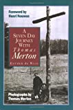 img - for A Seven Day Journey with Thomas Merton book / textbook / text book