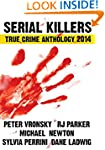 2014 Serial Killers True Crime Anthol...