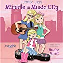 Miracle in Music City Audiobook by Natalie Grant Narrated by Simona Chitescu-Weik