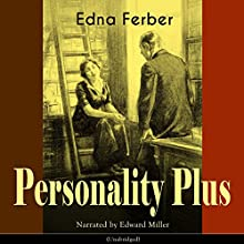 Personality Plus Audiobook by Edna Ferber Narrated by Edward Miller