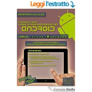 Corso di programmazione per Android. Livello 8 (Esperto in un click)
