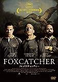 フォックスキャッチャー [DVD]
