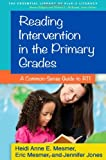 img - for Reading Intervention in the Primary Grades: A Common-Sense Guide to RTI (The Essential Library of Prek-2 Literacy) book / textbook / text book