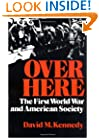 Over Here: The First World War and American Society (Galaxy Books)