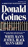 White Man's Justice, Black Man's Grief (0870671847) by Goines, Donald