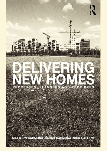 Delivering New Homes: Planning, Processes and Providers