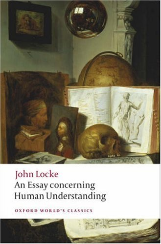 An Essay Concerning Human Understanding (Oxford World's Classics)
