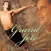 Grand Jete | [Diana Copland]