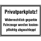 Parkplatzschild Privatparkplatz! Widerrechtlich geparkte.., Alu, 33x25 cm