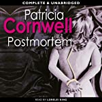 Post-Mortem (       UNABRIDGED) by Patricia Cornwell Narrated by Lorelei King