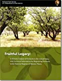 img - for Fruitful Legacy: A Historic Context of Orchards in the United States, With Technical Information for Registering Orchards in the National Register of Historic Places book / textbook / text book