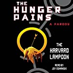 The Hunger Pains: A Parody |  The Harvard Lampoon