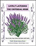 Lavender the Universal Herb (Herbal Amicus)