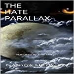 The Hate Parallax | Allan Cole,Nick Perumov
