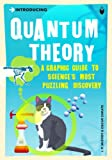 Introducing Quantum Theory (Introducing...)