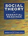 Social Theory: Essential Readings