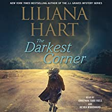 The Darkest Corner: The Gravediggers Vol. 1 Audiobook by Liliana Hart Narrated by Jonathan Todd Ross, Devra Woodward