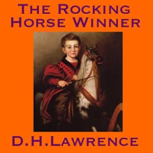 The Rocking Horse Winner Audiobook