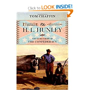 The H. L. Hunley - Tom Chaffin