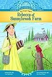 Rebecca of Sunnybrook Farm (Calico Illustrated Classics) (Calico Illustrated Classics Set 4)