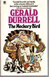 The Mockery Bird (0006167608) by Durrell, Gerald