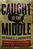 Caught in the Middle: America