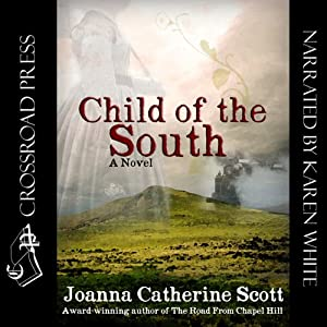Child of the South | [Joanna Catherine Scott]