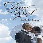 A Love That Is Real Hörbuch von Paula J Greene Gesprochen von: Aundrea Mitchell