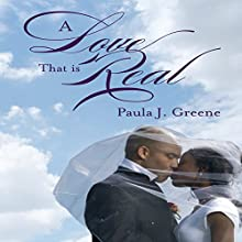 A Love That Is Real Audiobook by Paula J Greene Narrated by Aundrea Mitchell