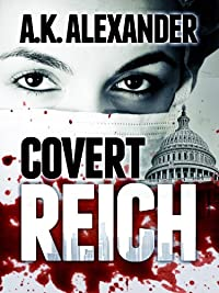 (FREE on 11/23) Covert Reich by A.K. Alexander - http://eBooksHabit.com