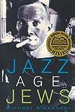 Jazz Age Jews (0691116539) by Alexander, Michael